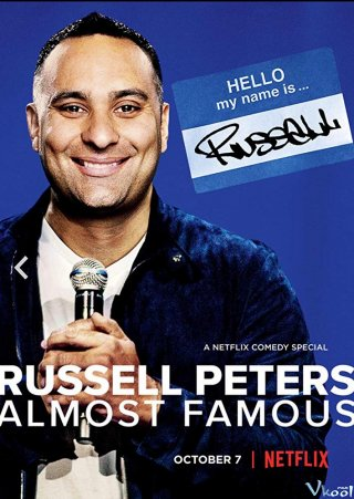 Điều Kỳ Cục Của Con Người Russell Peters: Almost Famous