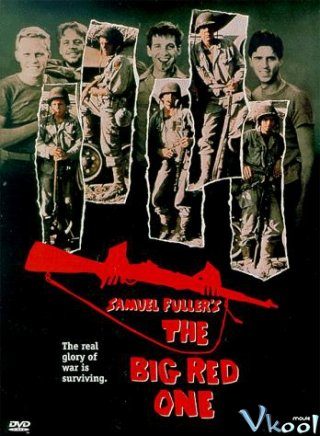 Hành Trình Vạn Dặm The Big Red One.Diễn Viên: Lee Marvin,Mark Hamill,Robert Carradine,Bobby Di Cicco,