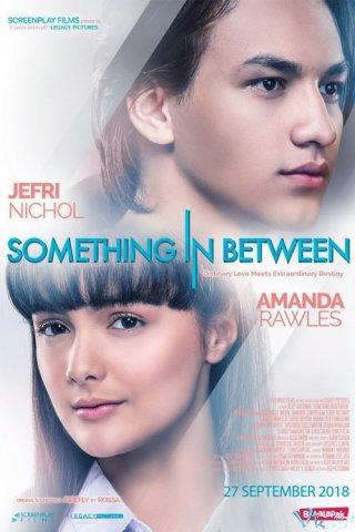 Người Thứ Ba Something In Between.Diễn Viên: Jefri Nichol,Amanda Rawles,Naufal Samudra Weichert