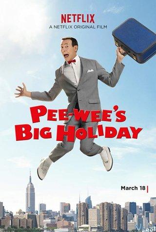 Kì Nghỉ Lớn Của Pee-Wee - Pee-Wees Big Holiday Việt Sub (2016)