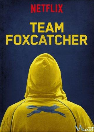 Đội Tuyển Foxcatcher - Team Foxcatcher