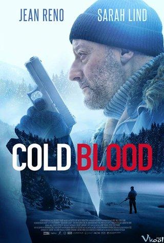 Máu Lạnh - Cold Blood
