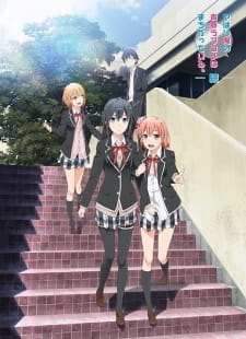 Yahari Ore No Seishun Love Comedy Wa Machigatteiru. Zoku - My Teen Romantic Comedy Snafu Too!