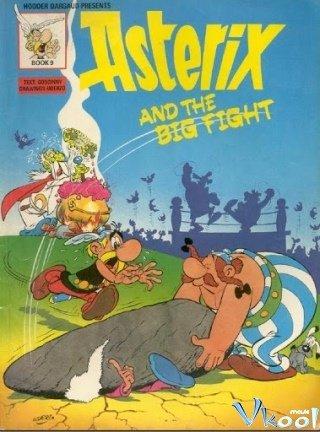 Asterix Và Cuộc Đại Chiến - Asterix And The Big Fight Việt Sub (1989)
