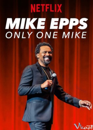 Gã Mike Độc Nhất - Mike Epps: Only One Mike