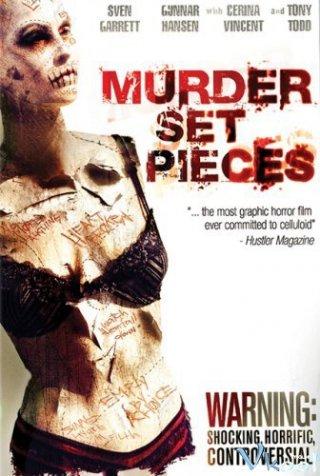 Chặt Ra Từng Khúc Murder Set Pieces.Diễn Viên: Sven Garrett,Cerina Vincent,Tony Todd,Gunnar Hansen