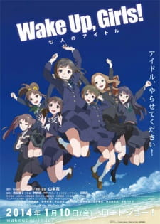 Wake Up, Girls! Shichinin No Idol - Wake Up, Girls! The Movie