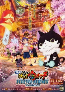 Youkai Watch Movie 5 Eiga Youkai Watch: Forever Friends.Diễn Viên: Jamie Anderson,Madison Lawlor,Stephen Anthony Bailey