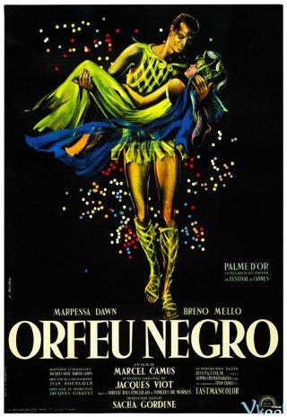 Chàng Orpheus Da Đen Black Orpheus.Diễn Viên: Breno Mello,Marpessa Dawn,Lourdes De Oliveira