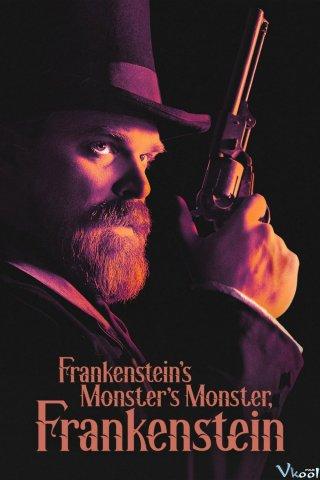 Frankenstein, Quái Vật Của Quái Vật Của Frankenstein Frankensteins Monsters Monster, Frankenstein.Diễn Viên: David Harbour,Kate Berlant,Alex Ozerov