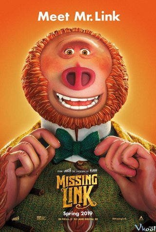 Mất Tích Trong Rừng Sâu Missing Link.Diễn Viên: Hugh Jackman,David Walliams,Stephen Fry,Matt Lucas