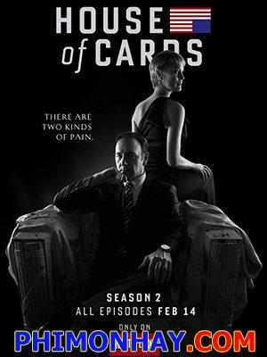 Sóng Gió Chính Trường Phần 2 House Of Cards Season 2.Diễn Viên: Kevin Spacey,Robin Wright,Kate Mara