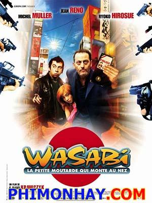 Một Mình Chống Mafia Nhật Wasabi.Diễn Viên: Jean Reno,Ryôko Hirosue,Michel Muller