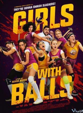 Đội Bóng Chuyền Nữ Girls With Balls.Diễn Viên: Guillaume Canet,Dany Verissimo,Petit