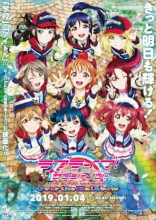 Love Live! Sunshine!! The School Idol Movie Over The Rainbow.Diễn Viên: Shun Oguri,Masaki Suda,Kanna Hashimoto