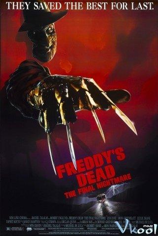 Cái Chết Của Freddy: Cơn Ác Mộng Cuối Cùng - Freddys Dead: The Final Nightmare