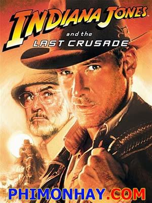 Cuộc Thập Tự Chinh Cuối Cùng Indiana Jones And The Last Crusade.Diễn Viên: Harrison Ford,Sean Connery,Alison Doody