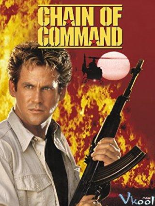 Mệnh Lệnh Liên Hoàn - Chain Of Command Việt Sub (1994)