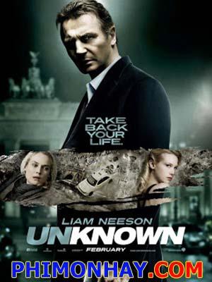 Tẩy Não, Kẻ Lạ Mặt Không Xác Định: Unknown.Diễn Viên: Liam Neeson,Diane Kruger,January Jones