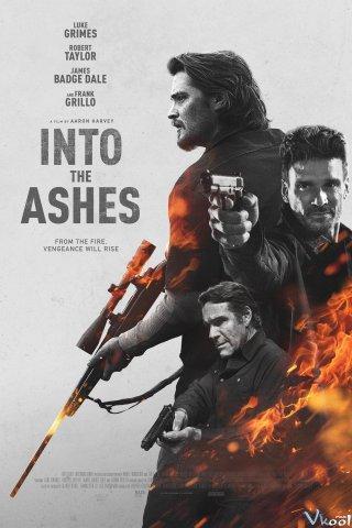 Vào Đống Tro Tàn - Into The Ashes