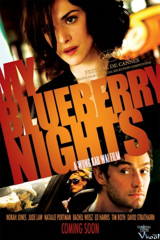 Say Tình My Blueberry Nights.Diễn Viên: Jude Law,Norah Jones,Chad R Davis,Katya Blumenberg