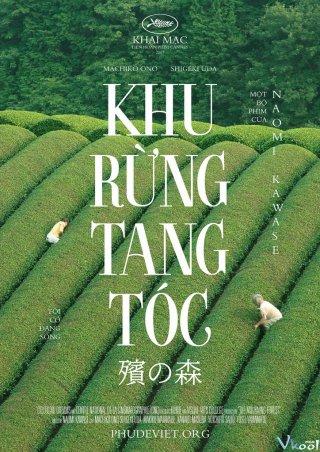 Khu Rừng Tang Tóc The Mourning Forest.Diễn Viên: Yôichirô Saitô,Kanako Masuda,Machiko Ono