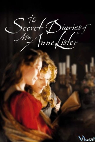 Nhật Ký Của Anne Lister - The Secret Diaries Of Miss Anne Lister