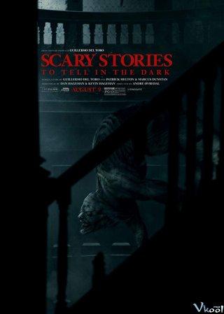 Chuyện Kinh Dị Lúc Nửa Đêm - Scary Stories To Tell In The Dark
