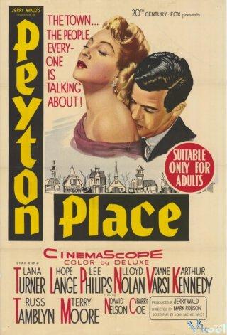 Nơi Bình Yên Peyton Place.Diễn Viên: Lana Turner,Lee Philips,Lloyd Nolan