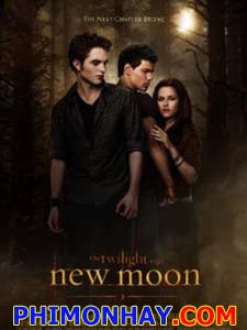 Chạng Vạng 2 - Trăng Non The Twilight Saga: New Moon