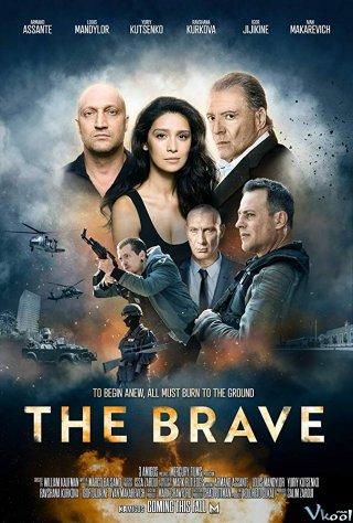 Thị Trấn Ma Túy - The Brave