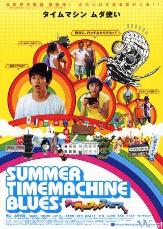 Sôi Động Mùa Hè Cùng Cỗ Máy Thời Gian Summer Time Machine Blues.Diễn Viên: Eita,Yoshiaki Yoza,Daijiro Kawaoka
