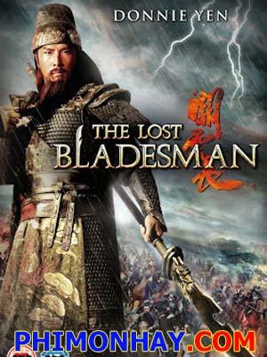Quan Vân Trường The Lost Bladesman.Diễn Viên: Chung Tử Đơn,Khương Văn,Tôn Lệ