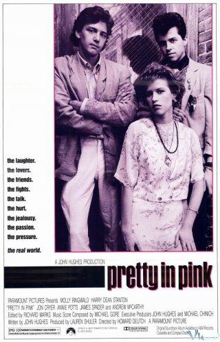 Cuộc Đời Màu Hồng Pretty In Pink.Diễn Viên: Molly Ringwald,Harry Dean Stanton,Jon Cryer