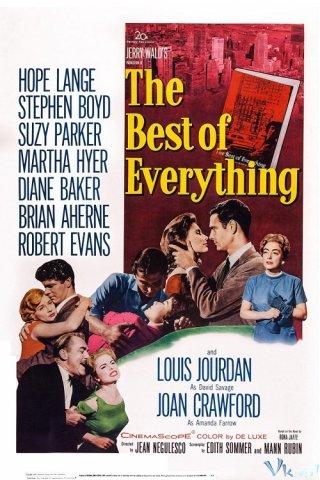 Điều Tốt Đẹp Nhất The Best Of Everything.Diễn Viên: Hope Lange,Stephen Boyd,Suzy Parker