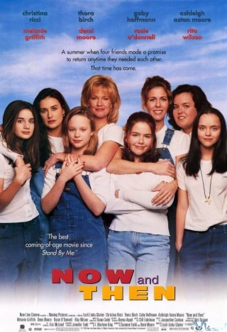 Ngày Ấy Và Bây Giờ Now And Then.Diễn Viên: Christina Ricci,Rosie Odonnell,Thora Birch