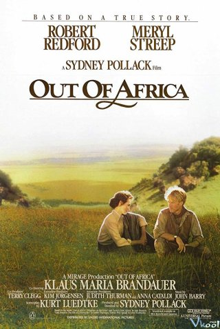 Xa Mãi Phi Châu Out Of Africa.Diễn Viên: Meryl Streep,Robert Redford,Klaus Maria Brandauer