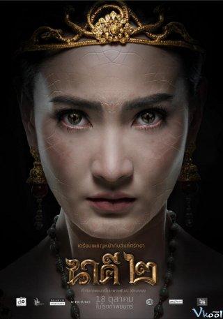 Nữ Thần Rắn 2 Nakee 2.Diễn Viên: Nadech Kugimiya,Urassaya Sperbund
