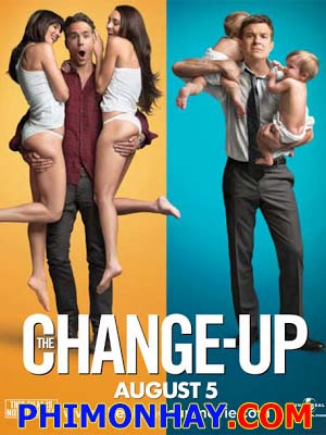 Đổi Vai The Change Up.Diễn Viên: Jason Bateman,Ryan Reynolds,Olivia Wilde