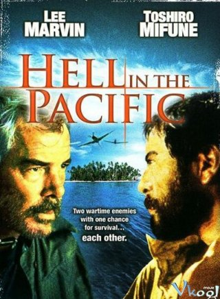 Địa Ngục Thái Bình Dương - Hell In The Pacific