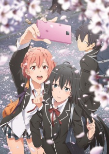 Yahari Ore No Seishun Love Comedy Wa Machigatteiru. Kan My Teen Romantic Comedy Snafu 3. Oregairu 3