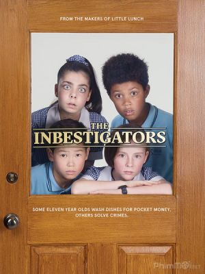 Thám Tử Nhí Phần 1 The Inbestigators Season 1.Diễn Viên: La Chí Tường,Hoàng Tử Thao,Ella She,Hồ Ngạn Bân