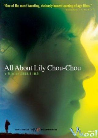Khúc Cầu Siêu Của Tuổi Trẻ - All About Lily Chou-Chou