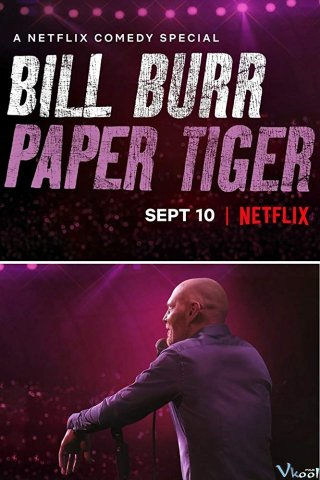 Bill Burr: Hổ Giấy - Bill Burr: Paper Tiger