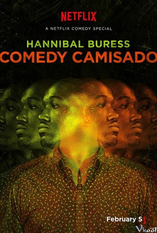 Chiếc Áo Hóm Hỉnh Hannibal Buress: Comedy Camisado.Diễn Viên: Aaron Boggs,Lawrence Cheng,Tat,Ming Cheung