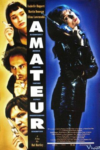 Những Kẻ Trốn Chạy - Amateur