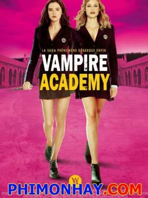Học Viện Ma Cà Rồng Vampire Academy.Diễn Viên: Zoey Deutch,Lucy Fry,Danila Kozlovsky