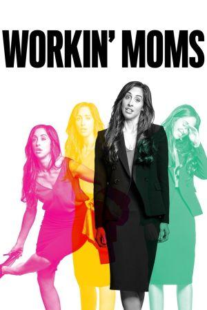 Những Bà Mẹ Công Sở Phần 3 Workin Moms Season 3.Diễn Viên: Connie Britton,Angela Bassett,Gavin Stenhouse