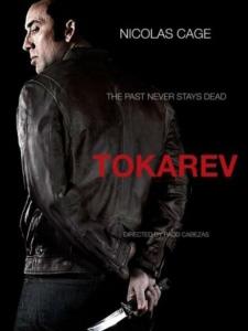 Thù Con Phải Trả Tokarev.Diễn Viên: Nicolas Cage,Rachel Nichols,Peter Stormare,Danny Glover