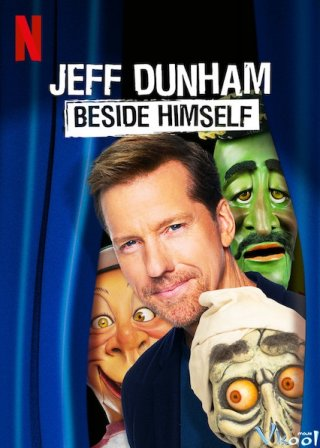 Văn Hóa Mỹ Jeff Dunham: Beside Himself.Diễn Viên: Laura Brent,Xavier Samuel,Kris Marshall,Kevin Bishop,Tim Draxl,Solveig Walking,David